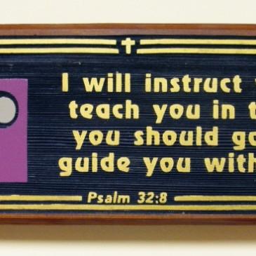 Psalm 32:8 Plaque