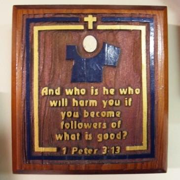 1 Peter 3:13 Plaque